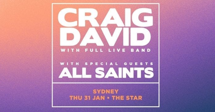 Craig David and All Saints will join forces to perform three indoor, intimate shows in Canberra, Sydney and the Gold Coast