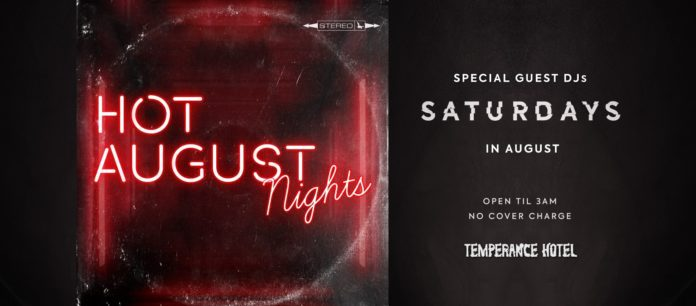 Hot August Nights at Temperance Hotel
